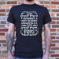 Violent Delights T-Shirt (Mens) - The Updated Ones
