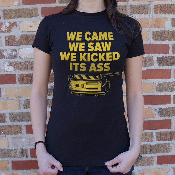 We Came We Saw We Kicked Its Ass T-Shirt | Short Sleeve Female Top - The Updated Ones