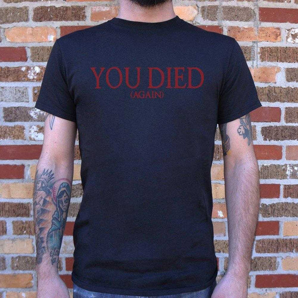 You Died (Again)  T-Shirt | Short Sleeve Graphic Tee - The Updated Ones
