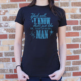 That's Just Like Your Opinion Man T-Shirt | Short Sleeve Female Top - The Updated Ones
