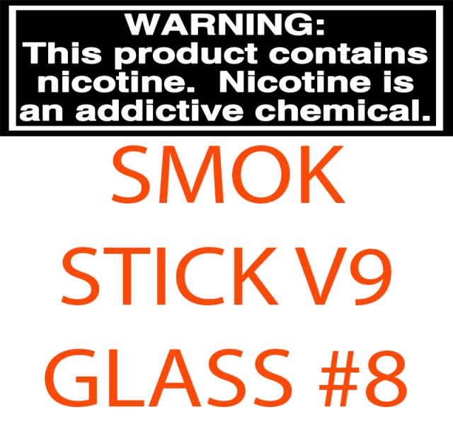 SMOK STICK V9 MAX REPLACEMENT GLASS #8