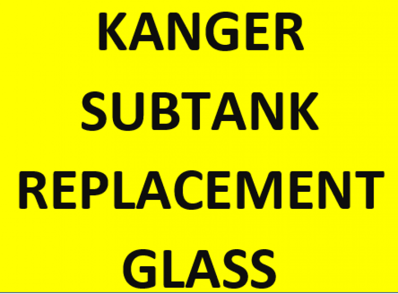 SUBTANK REPLACEMENT GLASS
