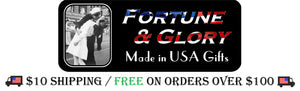 Fortune And Glory - Made in USA Gifts