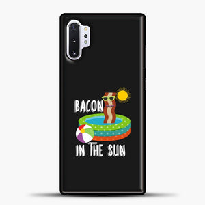 Bacon Helps In The Sun Samsung Galaxy Note 10 Plus Case