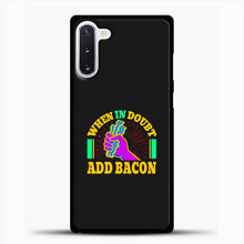 Load image into Gallery viewer, Bacon Helps When In Doubt Samsung Galaxy Note 10 Case