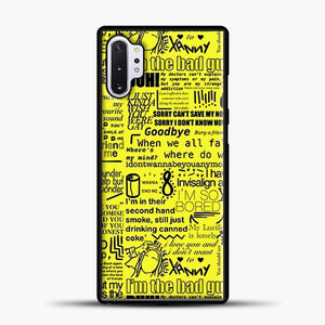 Billie Eilish IM The Bad Guy Yellow Samsung Galaxy Note 10 Plus Case, Black Plastic Case | casedilegna.com