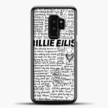 Load image into Gallery viewer, Billie Eilish Lyrics White Samsung Galaxy S9 Plus Case, Black Plastic Case | casedilegna.com