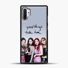 Load image into Gallery viewer, Blackpink Good Thing Take Time Samsung Galaxy Note 10 Plus Case, Black Plastic Case | casedilegna.com