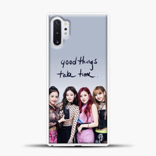 Load image into Gallery viewer, Blackpink Good Thing Take Time Samsung Galaxy Note 10 Plus Case, White Plastic Case | casedilegna.com
