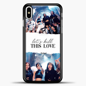 Blackpink Lets Kill This Love iPhone X Case, Black Plastic Case | casedilegna.com