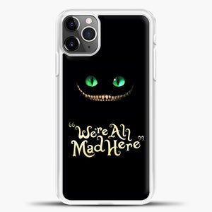 Cheshire Cat Green Eyed Cat iPhone 11 Pro Max Case, White Plastic Case | casedilegna.com