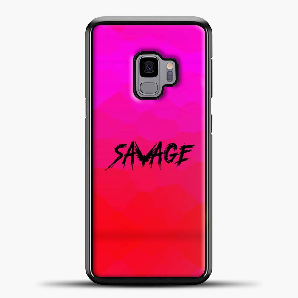 Im A Savage Pink Background Samsung Galaxy S9 Case