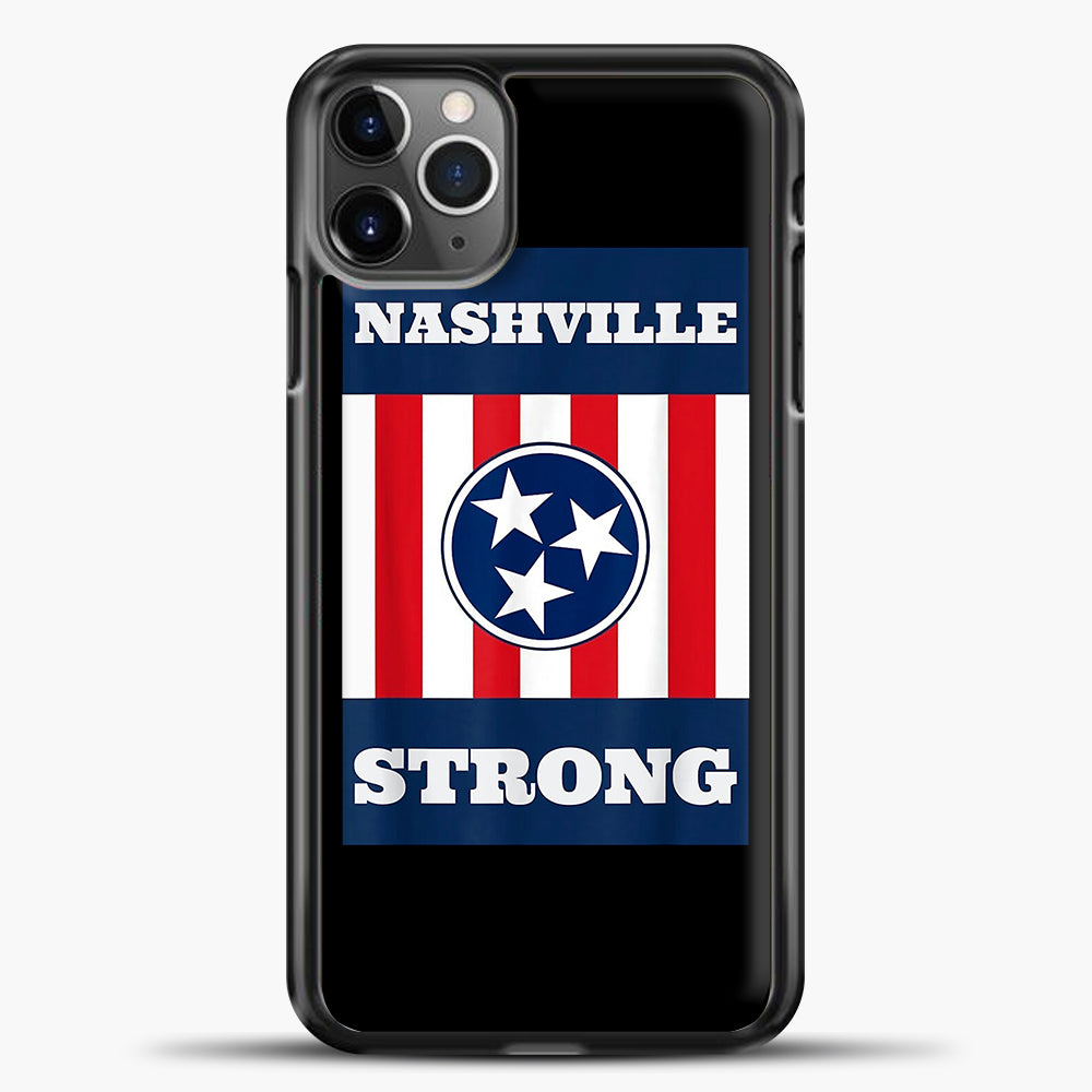 Nashville Strong Case iPhone 11 Pro Max Case, Plastic Case