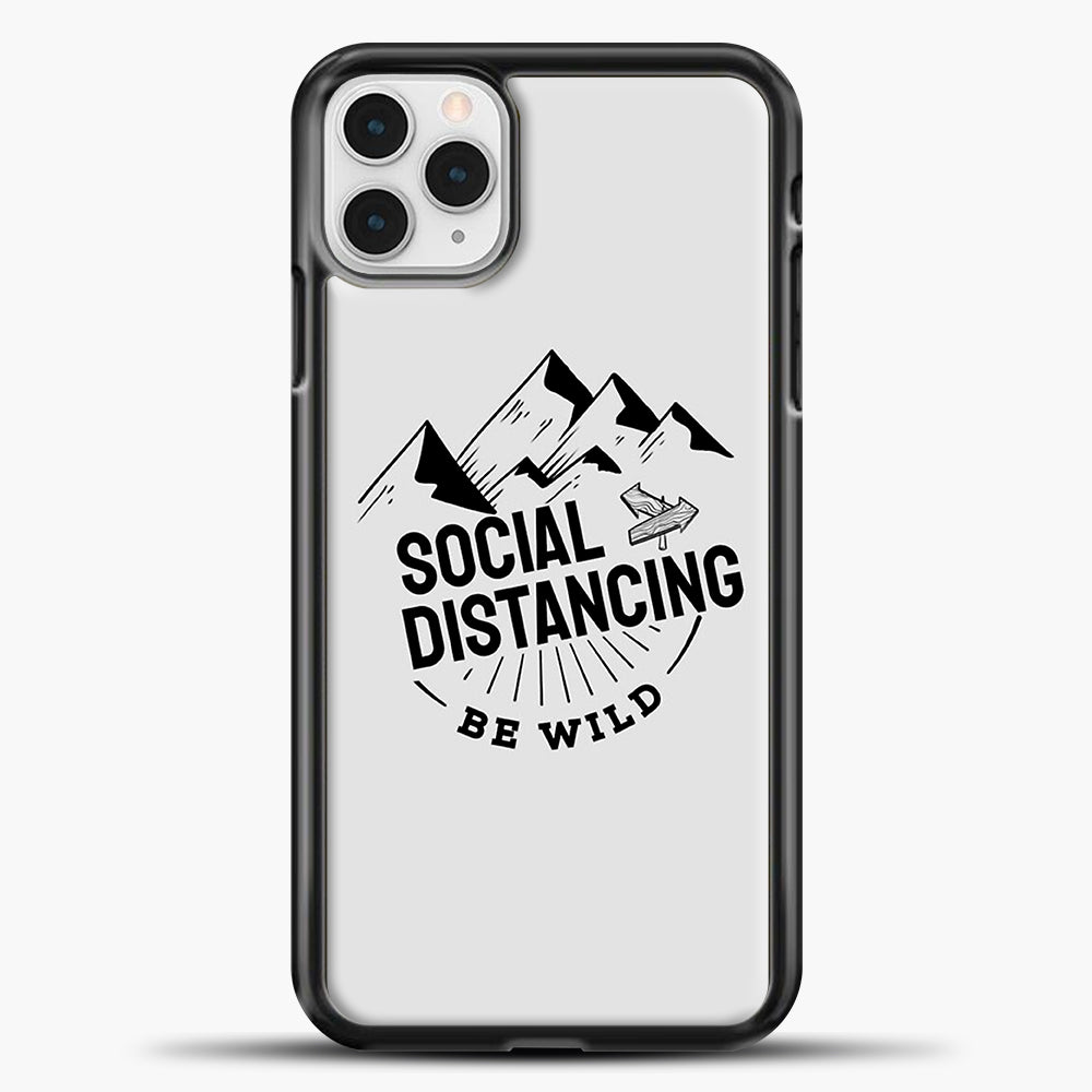 Sosial Distancing Be Wild iPhone 11 Pro Case, Black Plastic Case | casedilegna.com