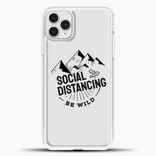 Load image into Gallery viewer, Sosial Distancing Be Wild iPhone 11 Pro Case, White Plastic Case | casedilegna.com