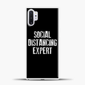 Sosial Distancing Expert Black Samsung Galaxy Note 10 Plus Case, White Plastic Case | casedilegna.com