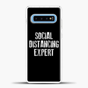 Sosial Distancing Expert Black Samsung Galaxy S10 Case, White Plastic Case | casedilegna.com