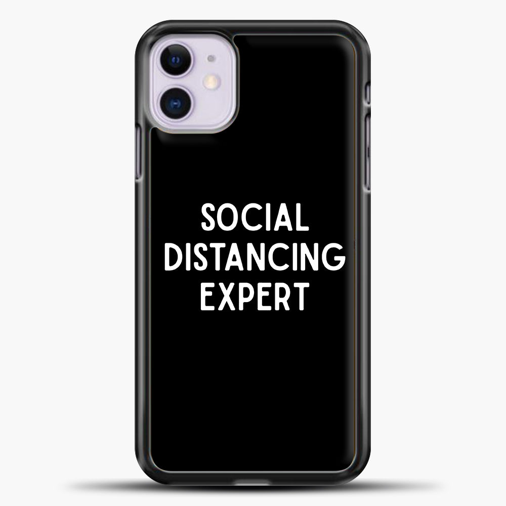 Sosial Distancing Expert iPhone 11 Case, Black Plastic Case | casedilegna.com