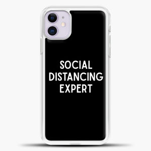 Sosial Distancing Expert iPhone 11 Case, White Plastic Case | casedilegna.com