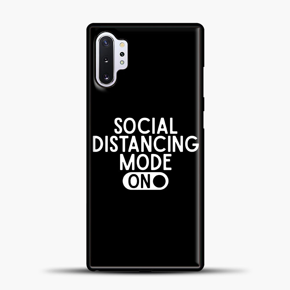 Sosial Distancing Mode On Samsung Galaxy Note 10 Plus Case, Black Plastic Case | casedilegna.com