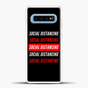 Sosial Distancing White Red Samsung Galaxy S10 Case, White Plastic Case | casedilegna.com