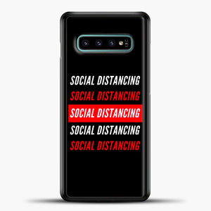 Sosial Distancing White Red Samsung Galaxy S10e Case, Black Plastic Case | casedilegna.com
