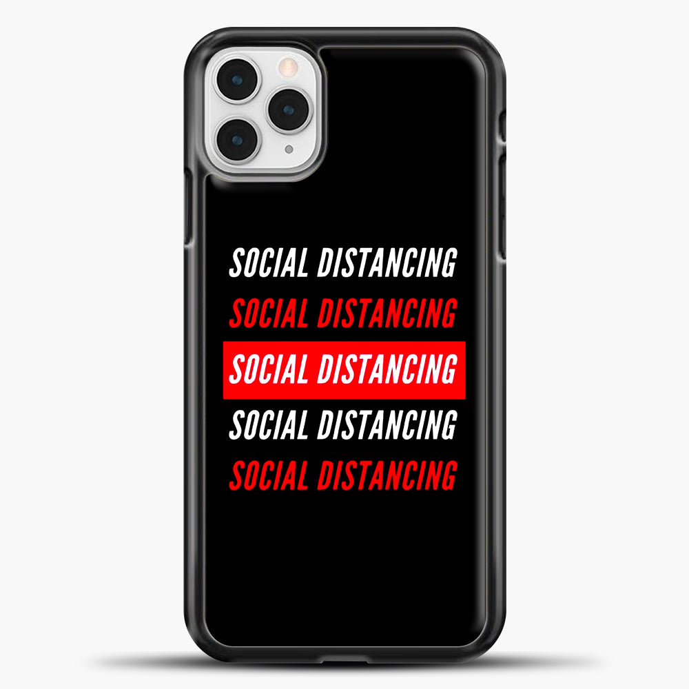 Sosial Distancing White Red iPhone 11 Pro Case, Black Plastic Case | casedilegna.com