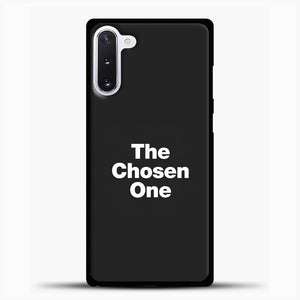 The Chosen One Samsung Galaxy Note 10 Case