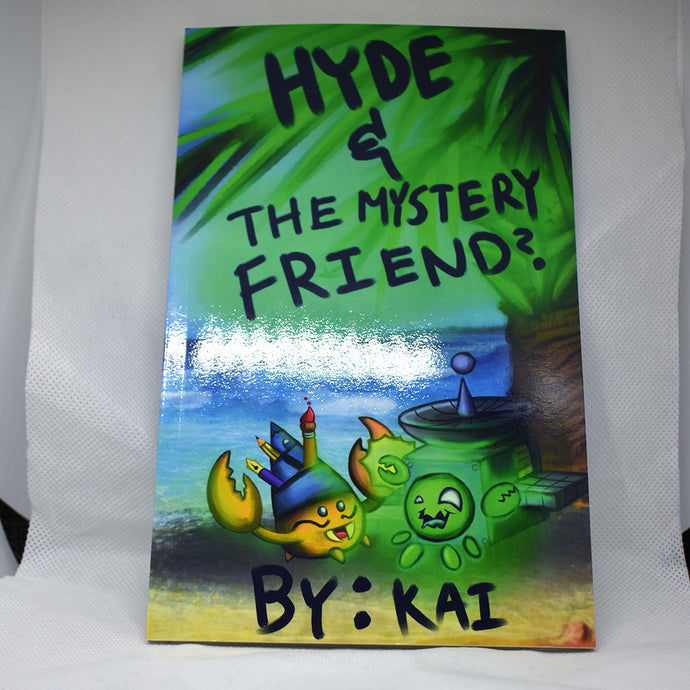 Hyde and the Mystery friend? Book