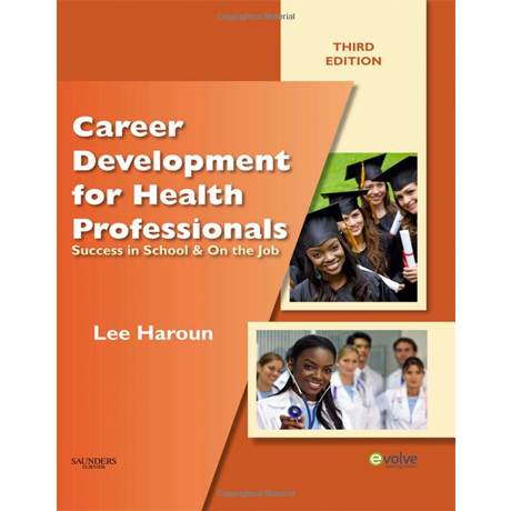 Career Development for Health Professionals, 3rd Edition