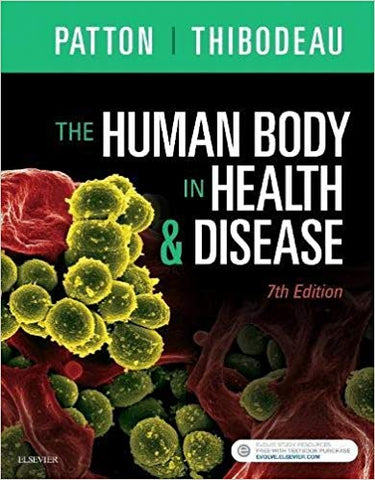 The Human Body in Health and Disease 7th Edition