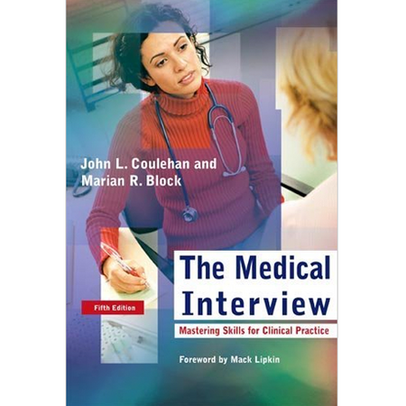 Medical Interview: Mastering Skills for Clinical Practice
