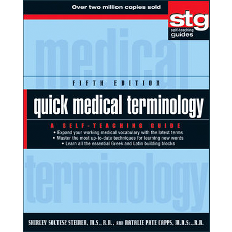 Quick Medical Terminology: A Self-Teaching Guide, 5th Ed.