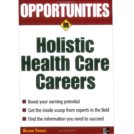 Opportunities in Holistic Health Care Careers