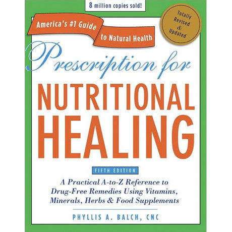 Prescription for Nutritional Healing