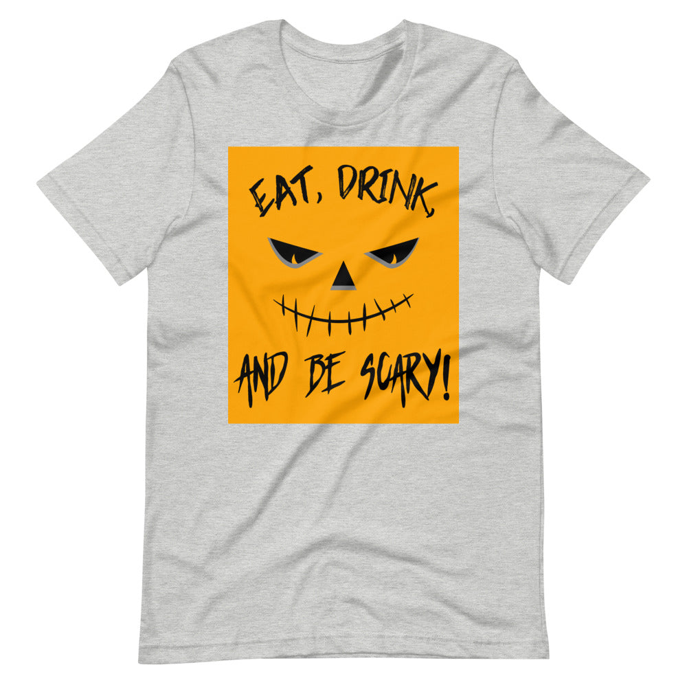 Eat Drink and Be Scary - Boyfriend Shirt