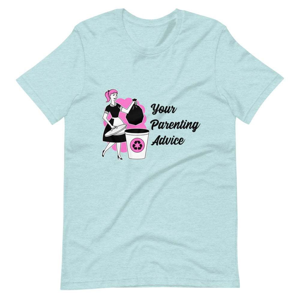 Your Parenting Advice - Boyfriend Shirt