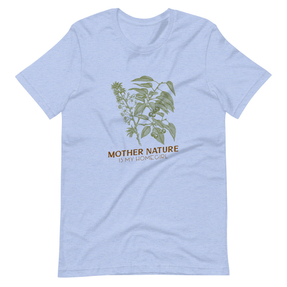 Mother Nature is my Homegirl - Boyfriend Shirt