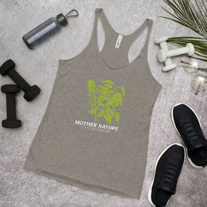 Mother Nature is my Homegirl - Racerback Tank