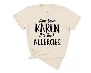 Calm Down Karen Boyfriend Shirt