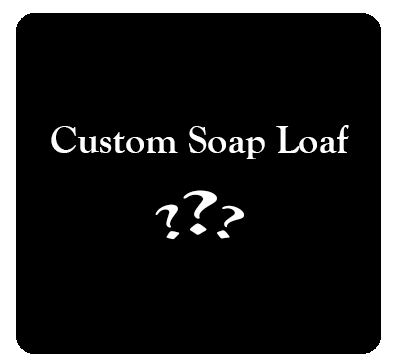 Custom Soap Loaves: Design your own bars!