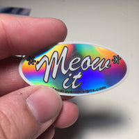 MEOW IT! holographic sticker