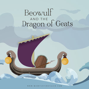 Beowulf and the Dragon of Geats- A Legend