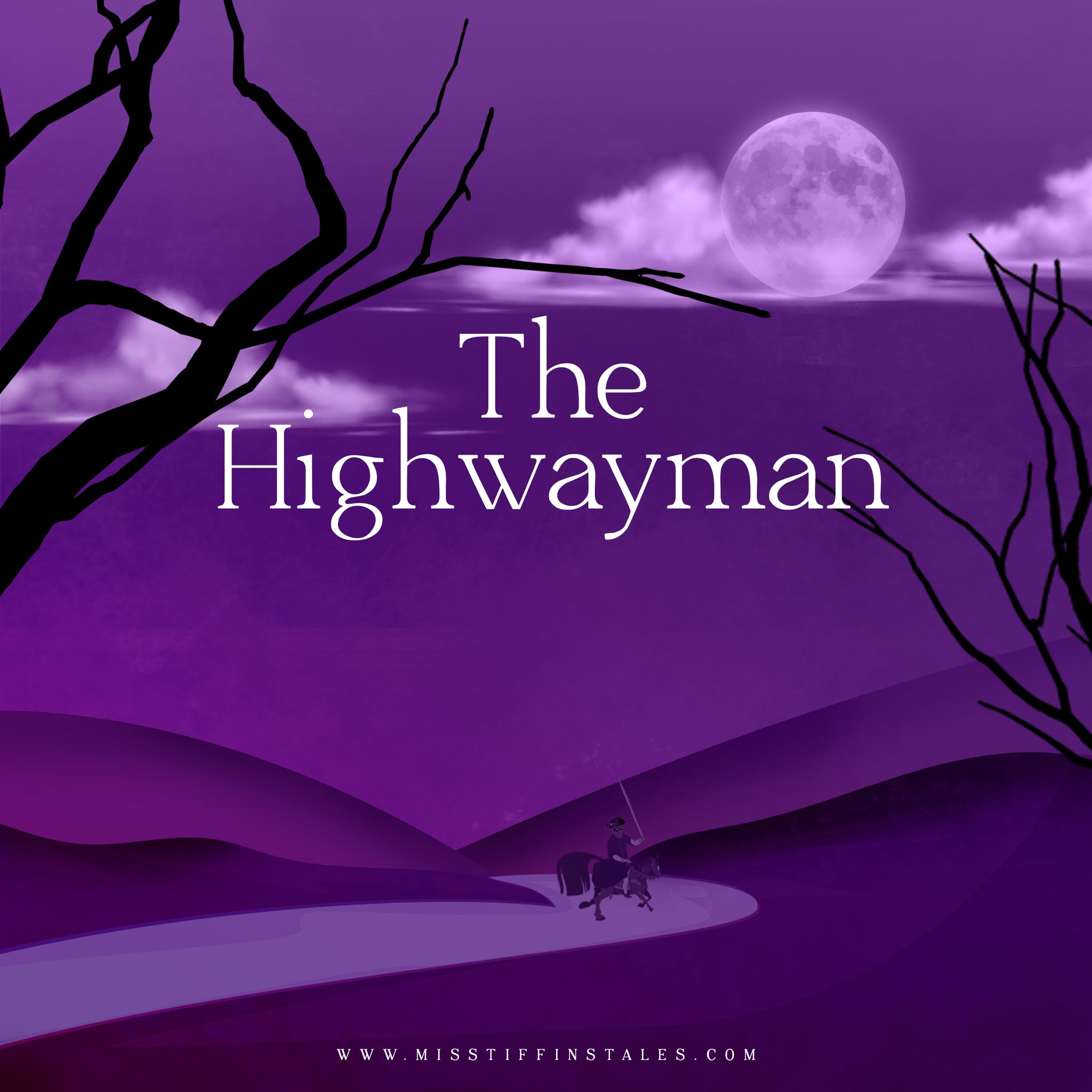 The Highwayman- a story version