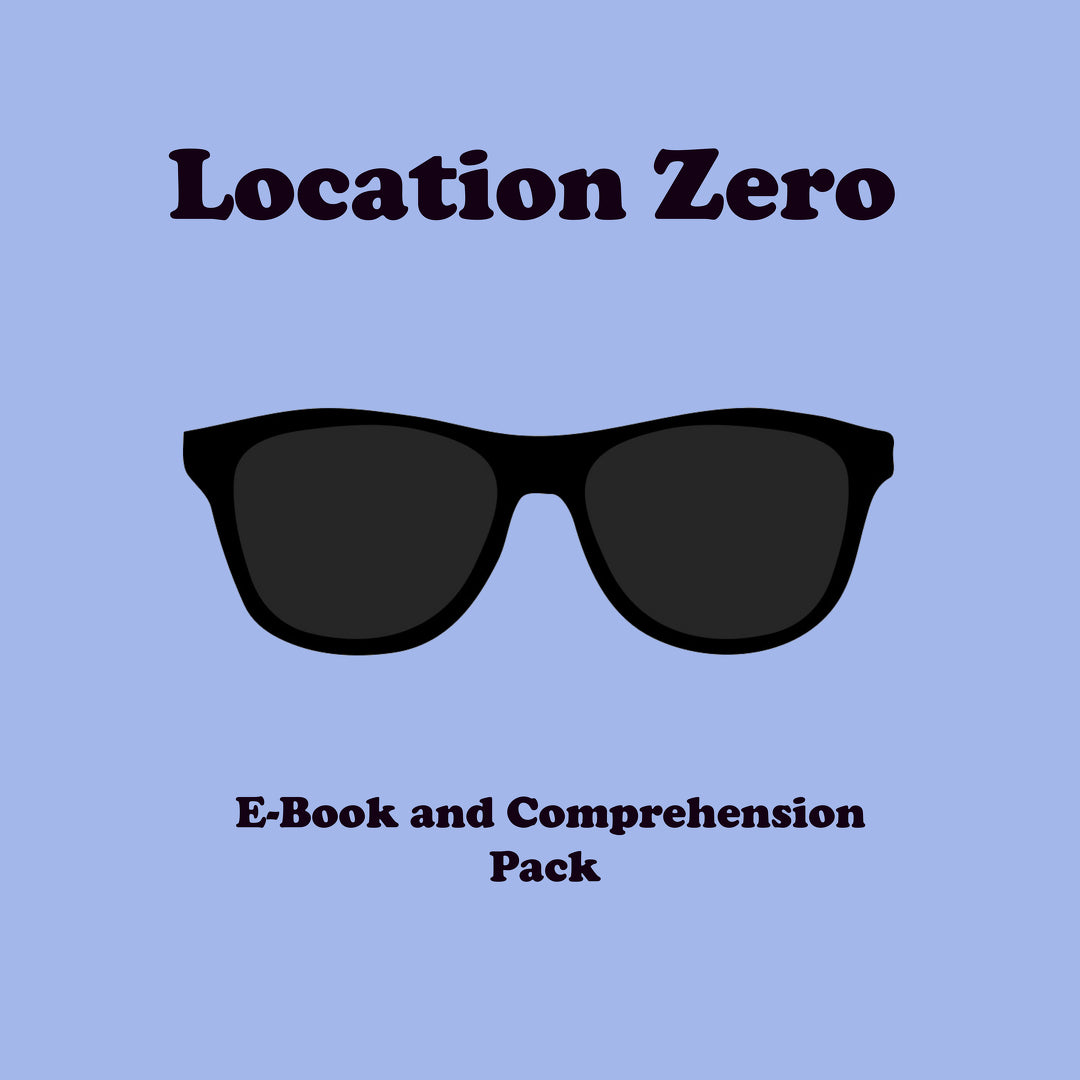 Location Zero: E-Book and Comprehension Pack
