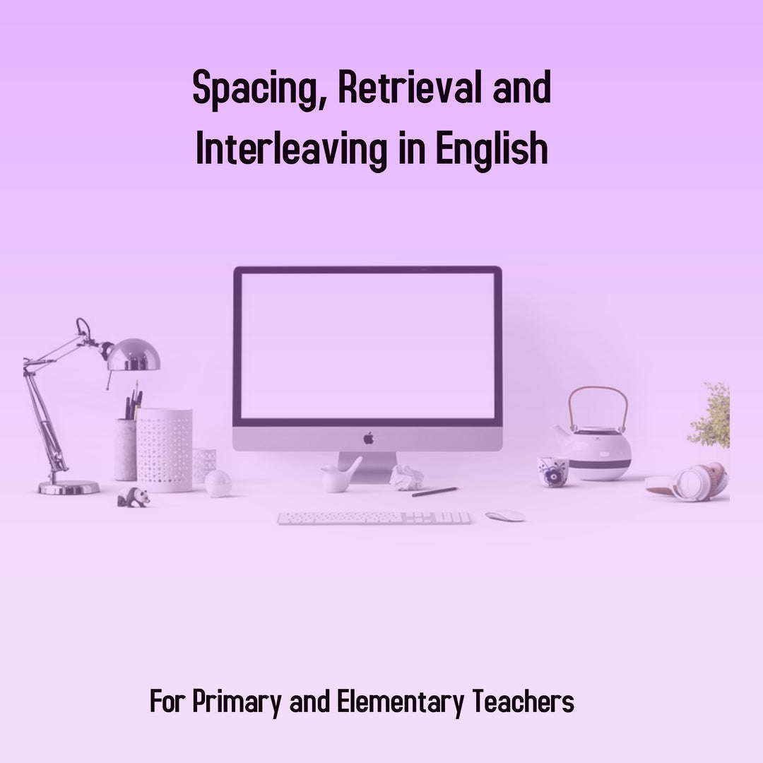 Spacing, Retrieval and Interleaving in English