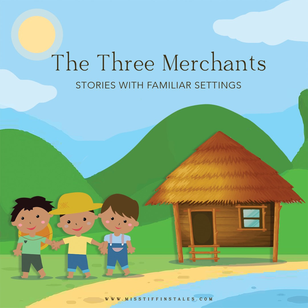 The Three Merchants, Year 2, Stories in Familiar Settings