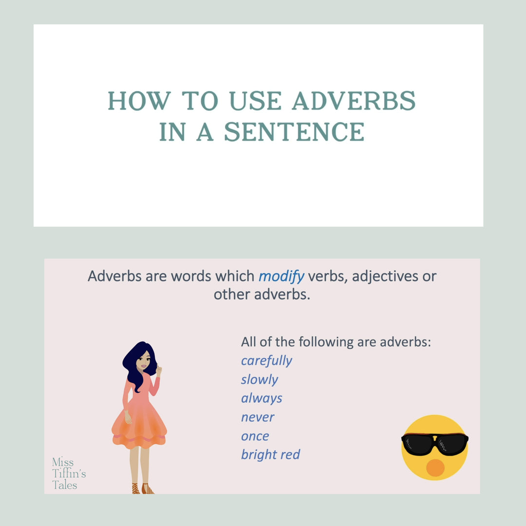 How to use Adverbs