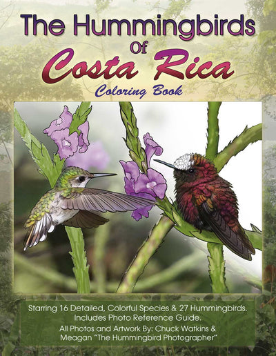 The Hummingbirds of Costa Rica Coloring Book