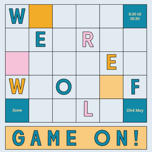 23rd May Game Night! Play Werewolf With Us